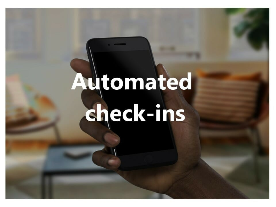 Automate your check-ins so they don't become a hassle for your guests.