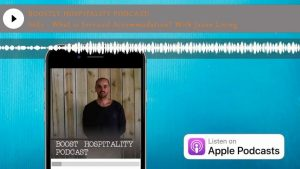Boostly Hospitality Podcast Season 6 Episode 1 - What is Serviced Accommodation with Jason Living