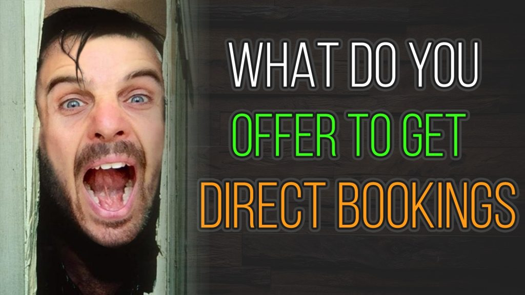 What to offer to your guests to book direct during the COVID crisis