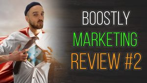 Boostly marketing review #2
